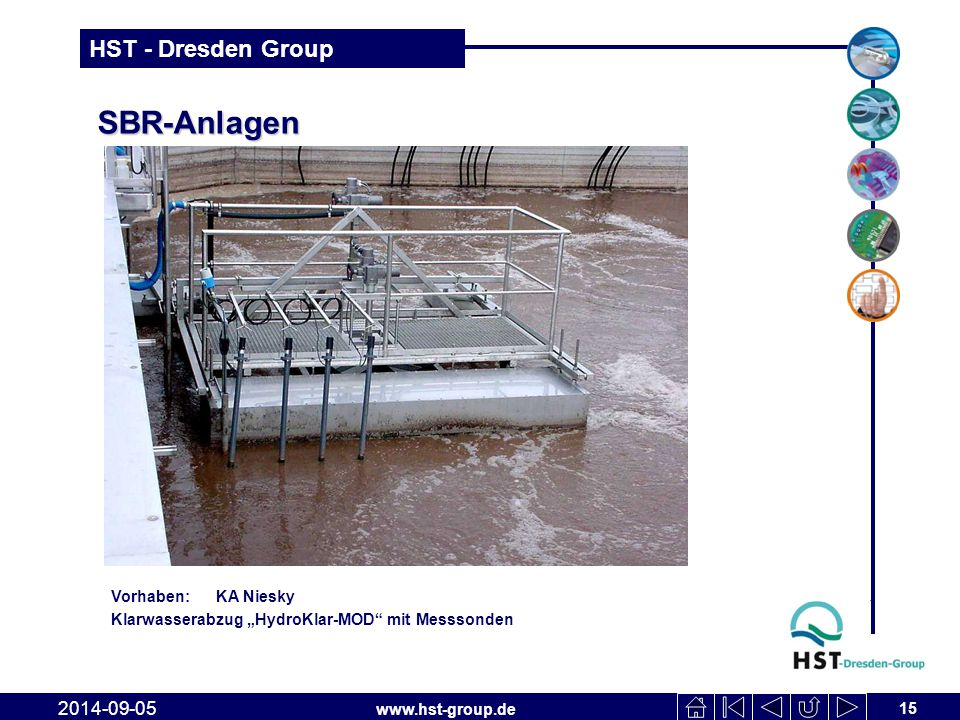 """www.hst-group.de HST - Dresden Group SBR-Anlagen 15 2014-09-05 Vorhaben: KA Niesky Klarwasserabzug """"HydroKlar-MOD"""" mit Messsonden"""