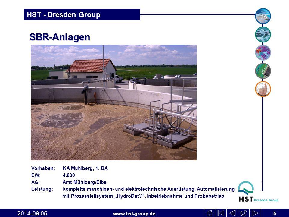 www.hst-group.de HST - Dresden Group SBR-Anlagen 5 2014-09-05 Vorhaben: KA Mühlberg, 1. BA EW: 4.800 AG: Amt Mühlberg/Elbe Leistung: komplette maschin