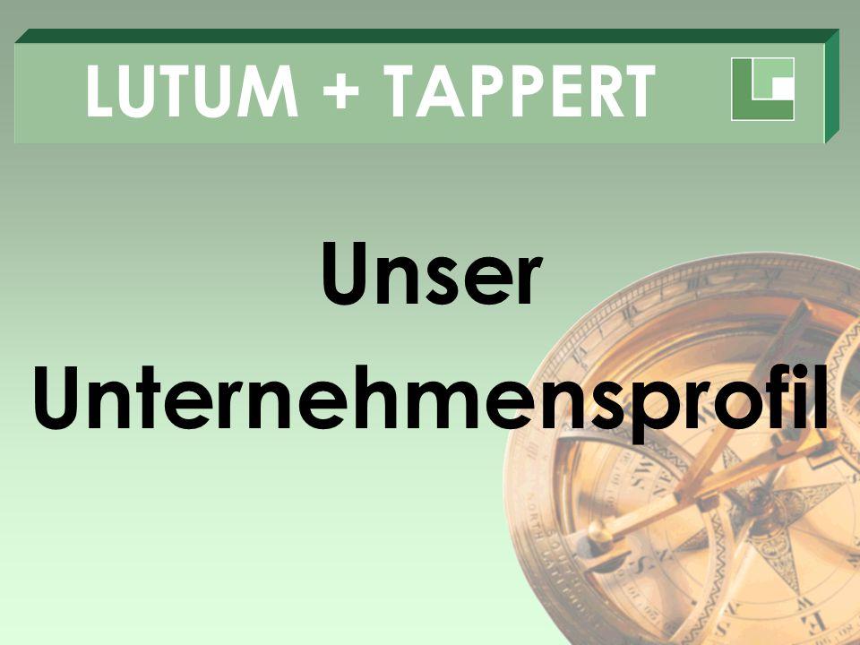 LUTUM + TAPPERT Unser Unternehmensprofil