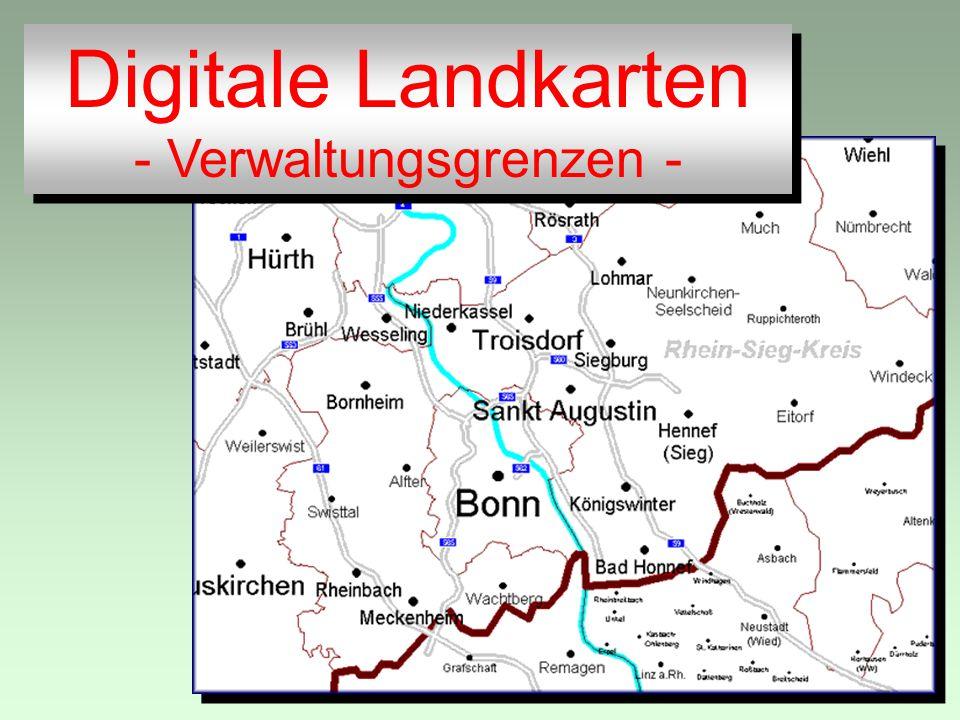 Digitale Landkarten - Verwaltungsgrenzen - Digitale Landkarten - Verwaltungsgrenzen -