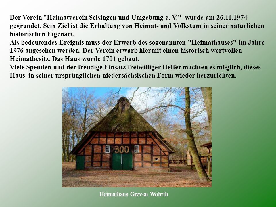 Heimathaus Greven Wohrth Der Verein Heimatverein Selsingen und Umgebung e.