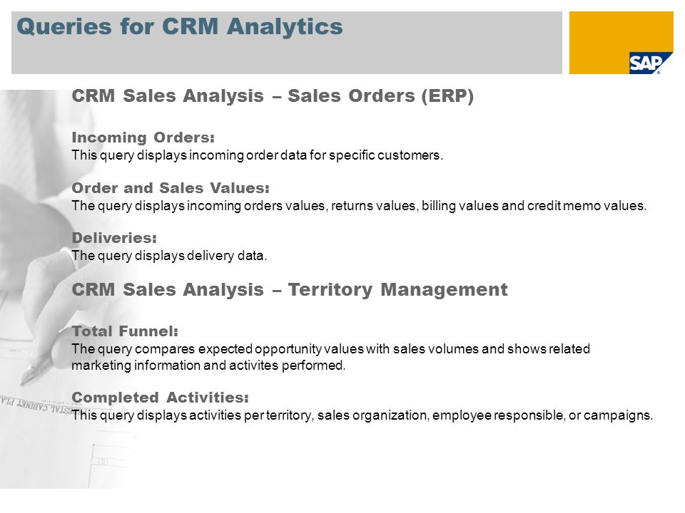 Queries for CRM Analytics CRM Sales Analysis – Sales Orders (ERP) Incoming Orders: This query displays incoming order data for specific customers.
