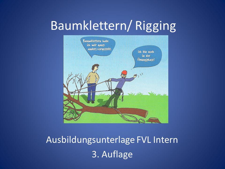Baumklettern/ Rigging Ausbildungsunterlage FVL Intern 3. Auflage