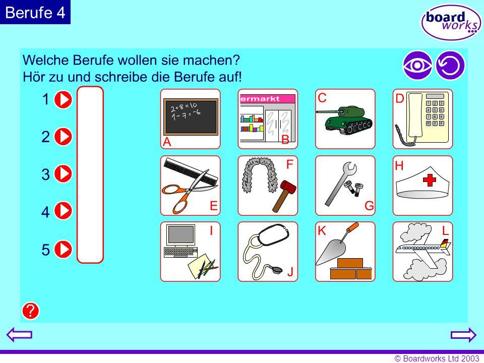 © Boardworks Ltd 2003 Berufe 4
