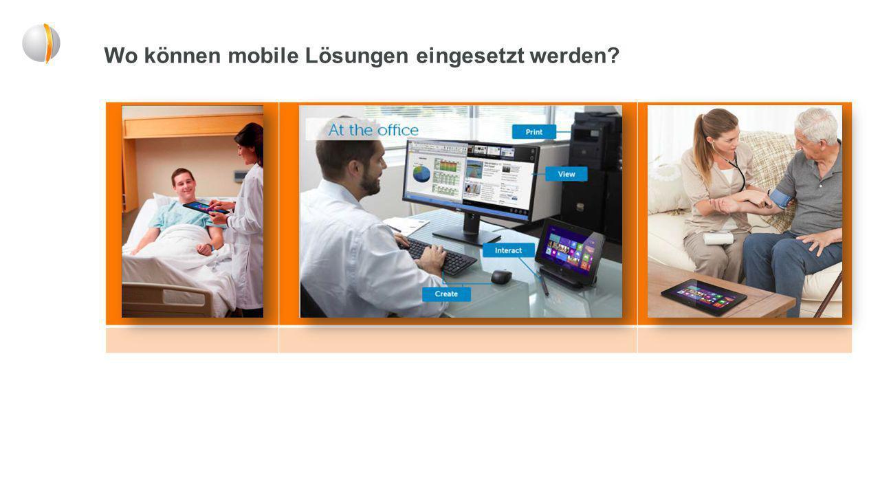 Wo können mobile Lösungen eingesetzt werden?