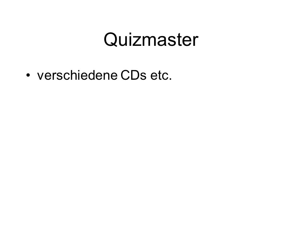 Quizmaster verschiedene CDs etc.