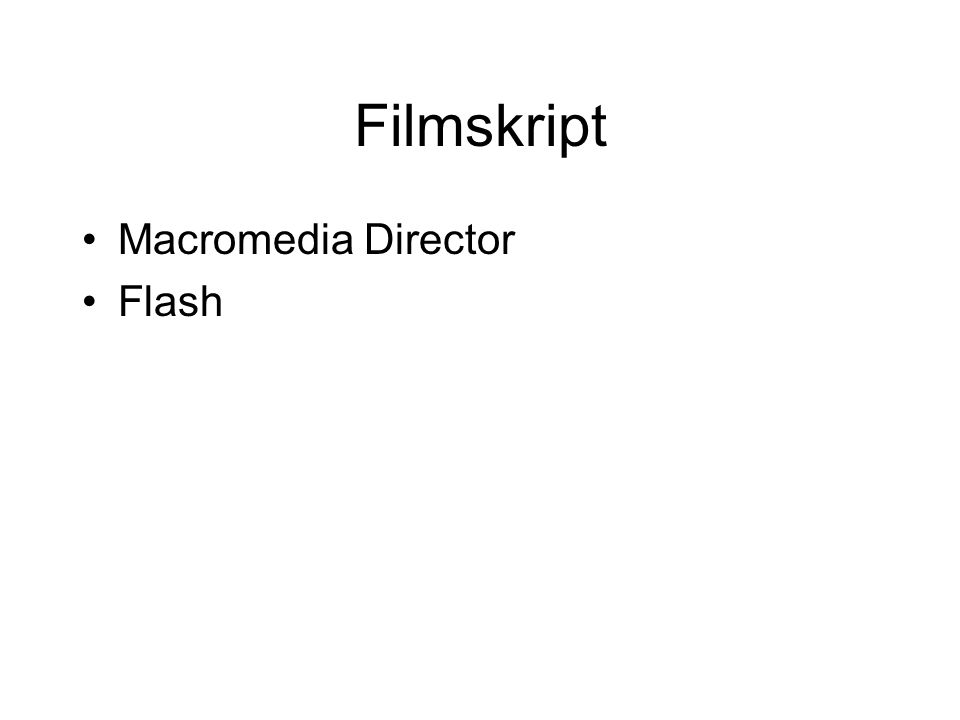 Filmskript Macromedia Director Flash
