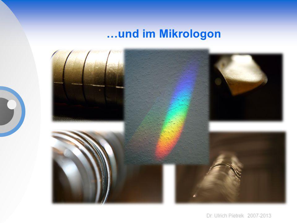Dr. Ulrich Pietrek 2007-2013 …und im Mikrologon