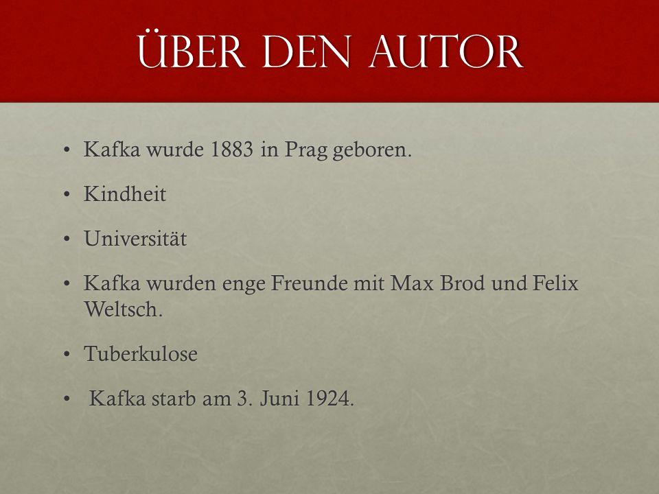 über den Autor Kafka wurde 1883 in Prag geboren.Kafka wurde 1883 in Prag geboren. KindheitKindheit UniversitätUniversität Kafka wurden enge Freunde mi