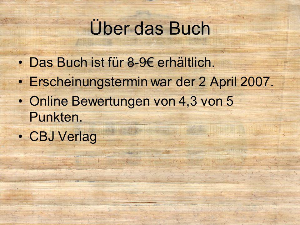 Über das Buch Das Buch ist für 8-9€ erhältlich. Erscheinungstermin war der 2 April 2007. Online Bewertungen von 4,3 von 5 Punkten. CBJ Verlag
