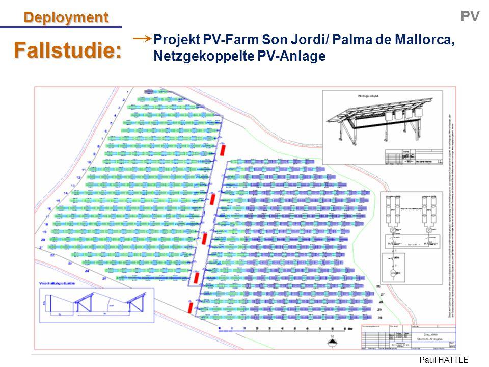 Paul HATTLE Fallstudie: Deployment PV Projekt PV-Farm Son Jordi/ Palma de Mallorca, Netzgekoppelte PV-Anlage