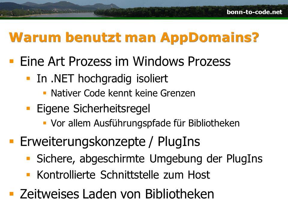 bonn-to-code.net Warum benutzt man AppDomains.