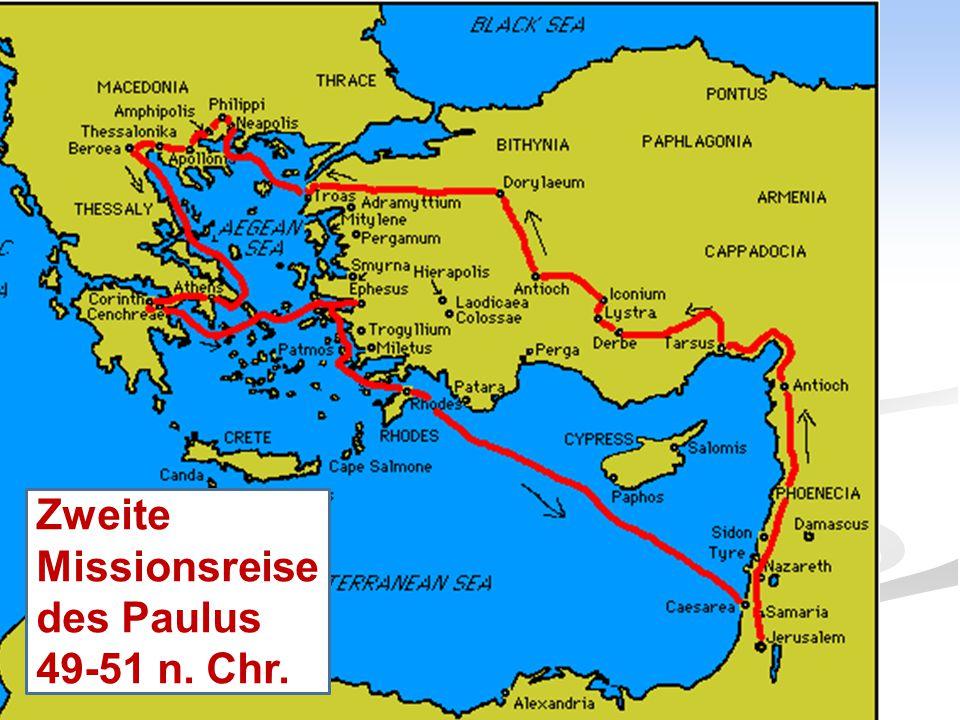 Zweite Missionsreise des Paulus 49-51 n. Chr.