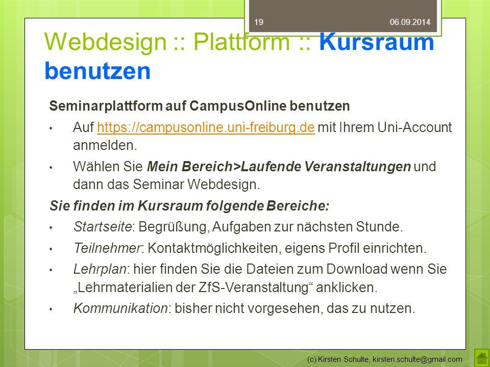 Webdesign :: Plattform :: Kursraum benutzen Seminarplattform auf CampusOnline benutzen Auf https://campusonline.uni-freiburg.de mit Ihrem Uni-Account