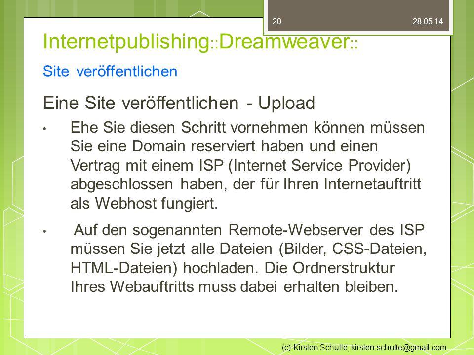 Internetpublishing :: Dreamweaver :: Site veröffentlichen Eine Site veröffentlichen - Upload Ehe Sie diesen Schritt vornehmen können müssen Sie eine Domain reserviert haben und einen Vertrag mit einem ISP (Internet Service Provider) abgeschlossen haben, der für Ihren Internetauftritt als Webhost fungiert.
