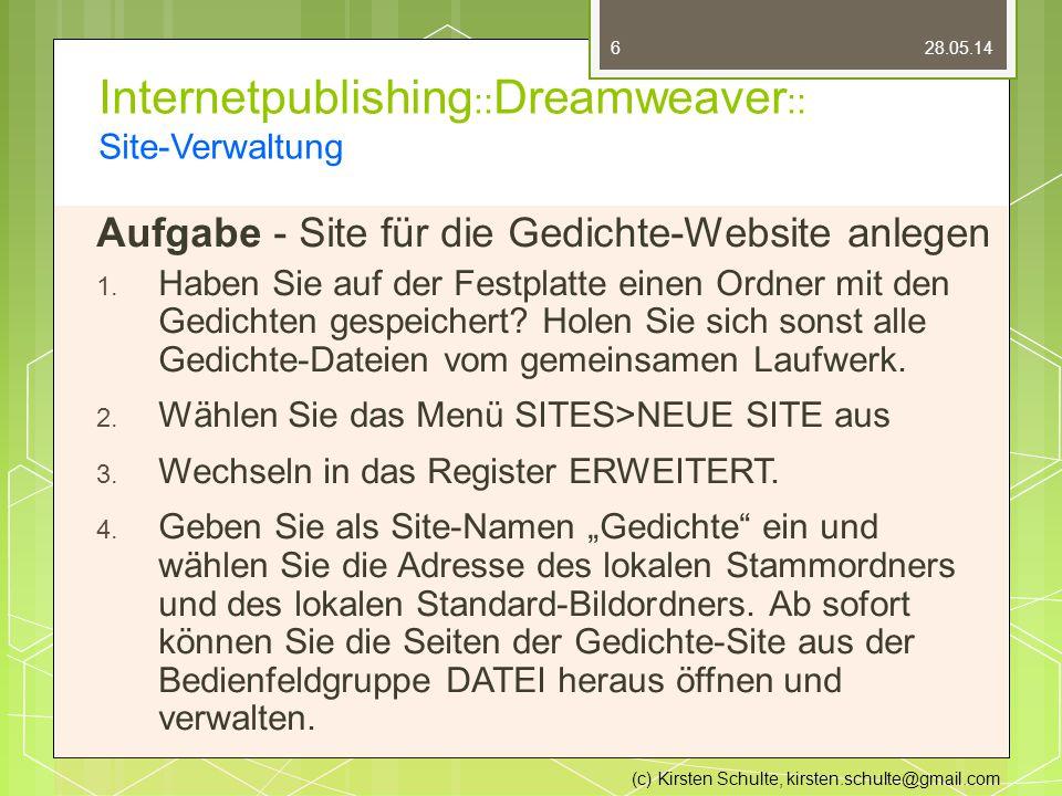 Internetpublishing :: Dreamweaver :: Site-Verwaltung Aufgabe - Site für die Gedichte-Website anlegen 1.