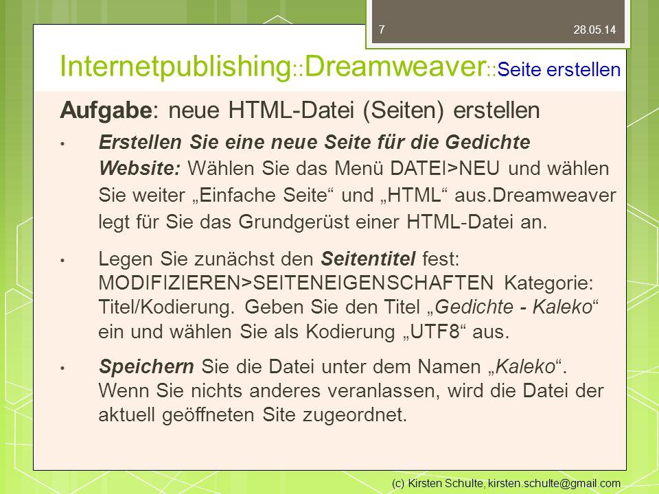 """Internetpublishing :: Dreamweaver ::Seite erstellen Aufgabe: neue HTML-Datei (Seiten) erstellen Erstellen Sie eine neue Seite für die Gedichte Website: Wählen Sie das Menü DATEI>NEU und wählen Sie weiter """"Einfache Seite und """"HTML aus.Dreamweaver legt für Sie das Grundgerüst einer HTML-Datei an."""