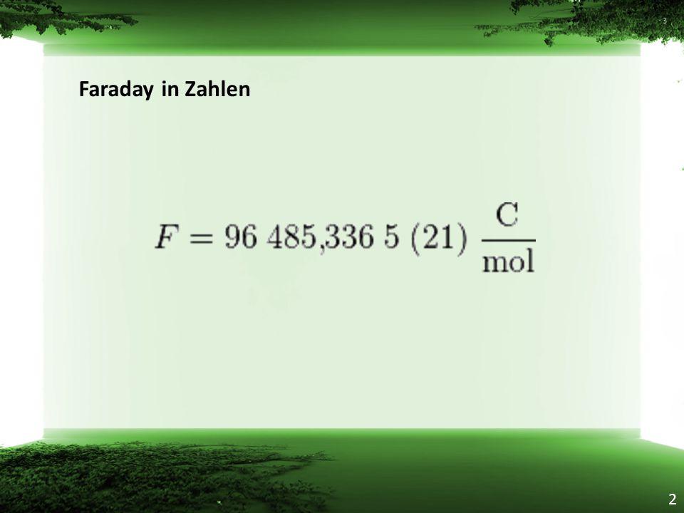 Faraday in Zahlen 3 2