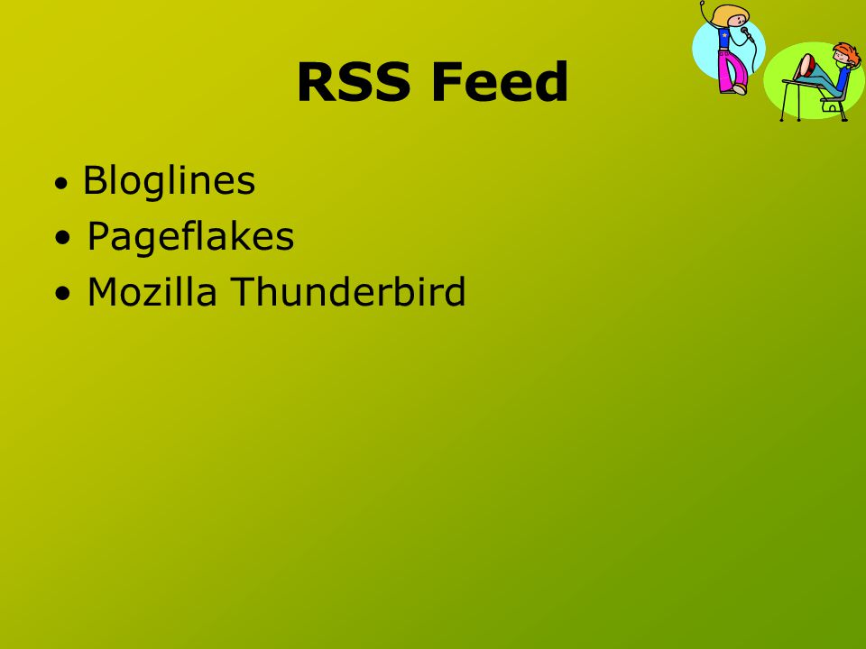 RSS Feed Bloglines Pageflakes Mozilla Thunderbird