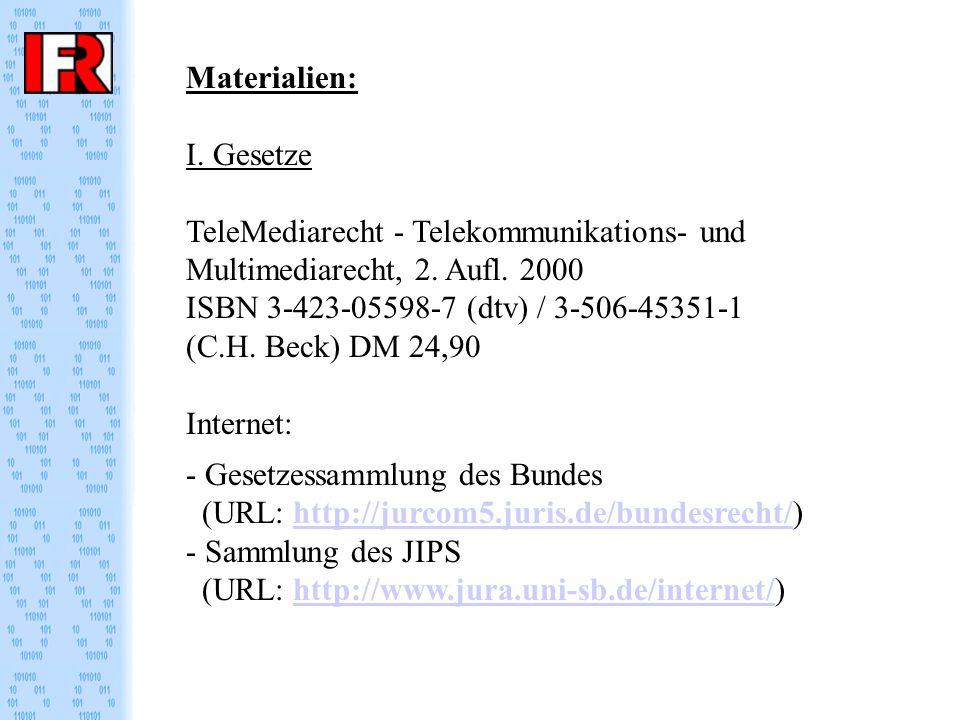 Materialien: I. Gesetze TeleMediarecht - Telekommunikations- und Multimediarecht, 2.
