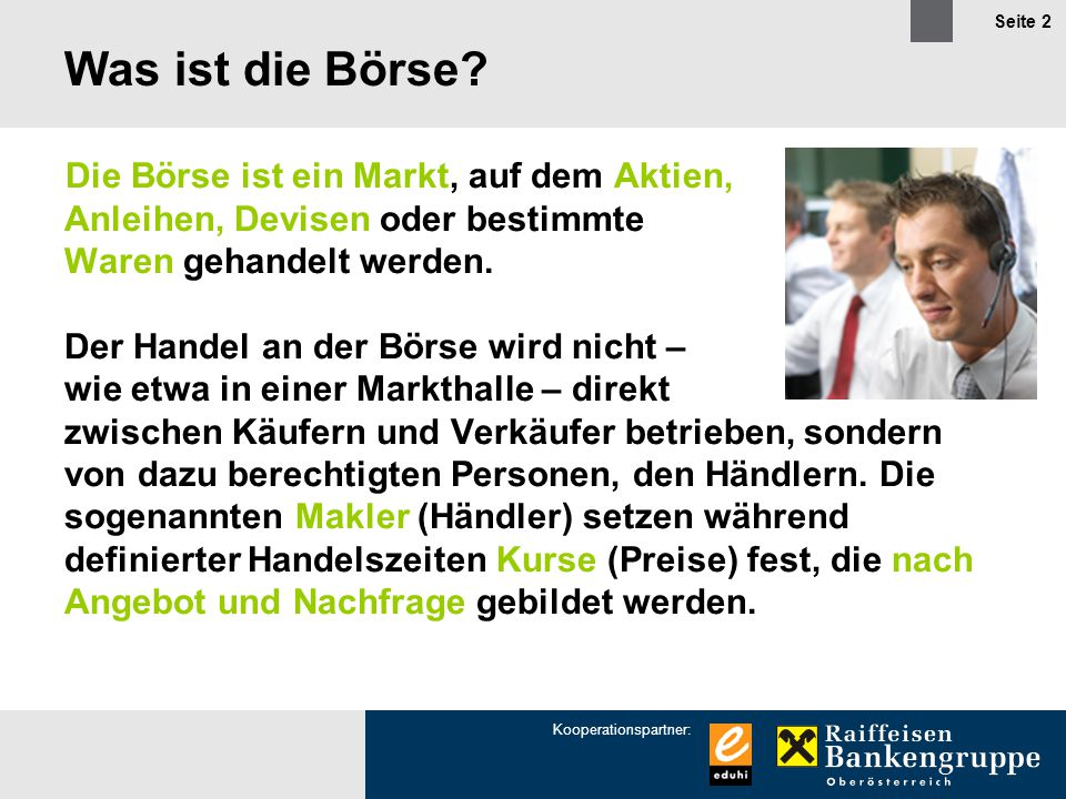 Kooperationspartner: Seite 3 Die Geschichte der Börse.