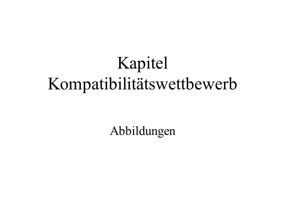 Kapitel Kompatibilitätswettbewerb Abbildungen