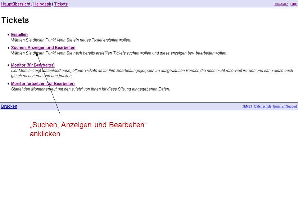 """""""Suchen, Anzeigen und Bearbeiten anklicken"""