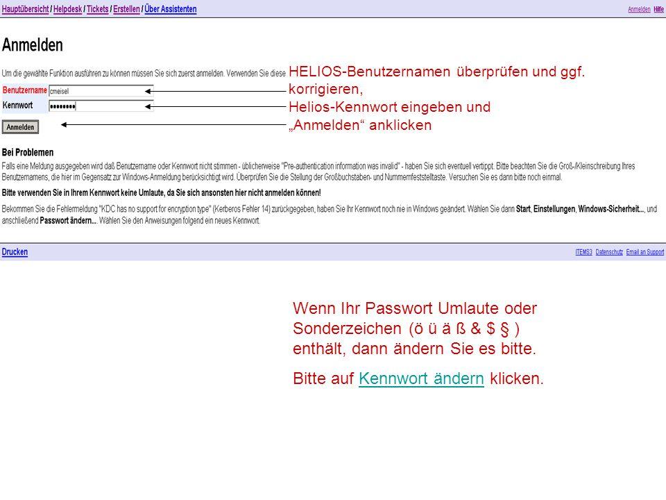 Wenn Ihr Passwort Umlaute oder Sonderzeichen (ö ü ä ß & $ § ) enthält, dann ändern Sie es bitte.
