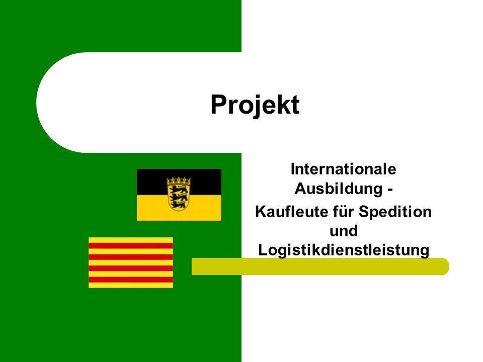 Projekt Internationale Ausbildung - Kaufleute für Spedition und Logistikdienstleistung