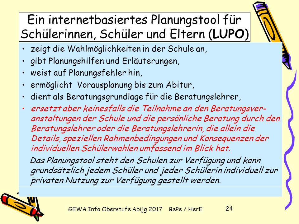GEWA Info Oberstufe Abijg 2017 BePe / HerE 23 Informationen im Bildungsportal NRW unter Erläuterungen (sofort) und Beispiele (Ende Februar 2010) zu Pr