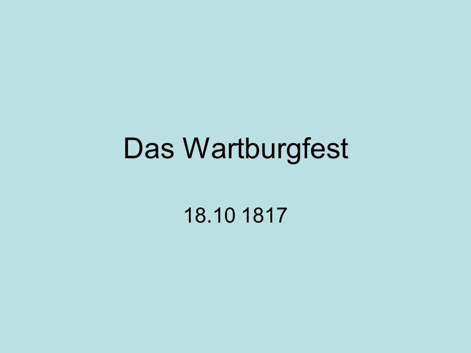 Das Wartburgfest 18.10 1817