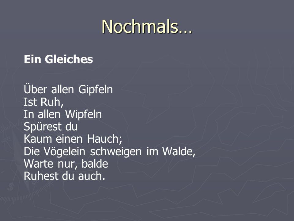 Überlieferung 1.Inschrift auf dem Kickelhahn, 1780 2.Niederschrift von J.