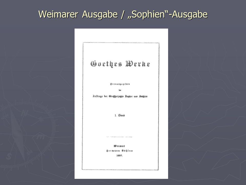 """Weimarer Ausgabe / """"Sophien""""-Ausgabe"""