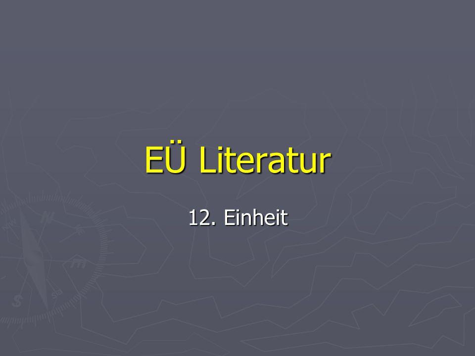 EÜ Literatur 12. Einheit