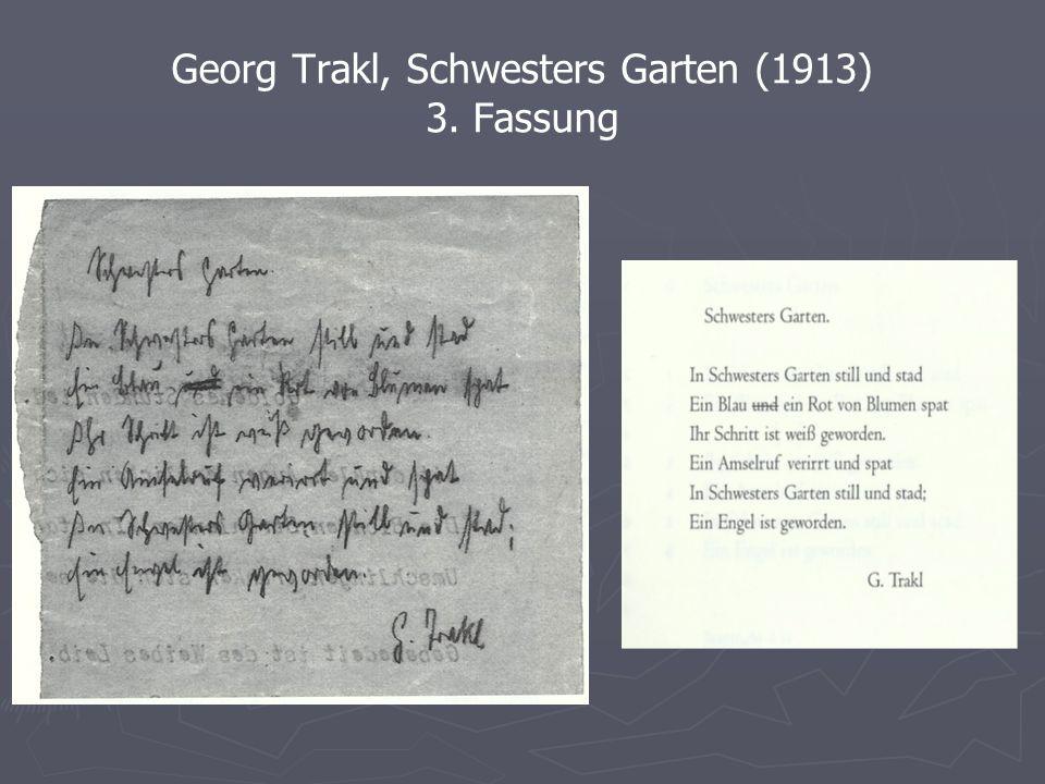 Georg Trakl, Schwesters Garten (1913) 3. Fassung