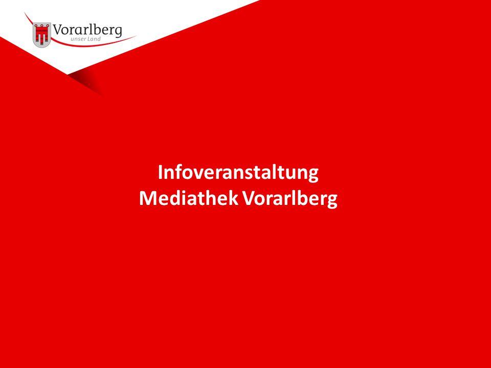 Infoveranstaltung Mediathek Vorarlberg