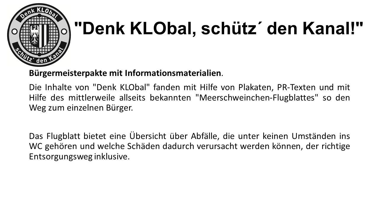 Denk KLObal, schütz´ den Kanal! Bürgermeisterpakte mit Informationsmaterialien.