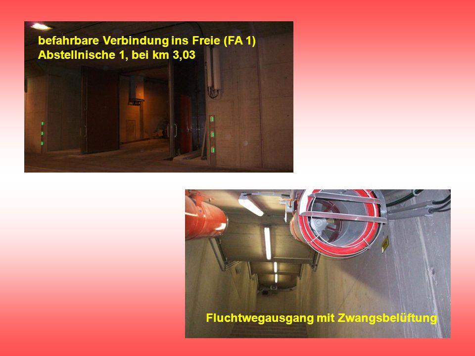 befahrbare Verbindung ins Freie (FA 1) Abstellnische 1, bei km 3,03 Fluchtwegausgang mit Zwangsbelüftung
