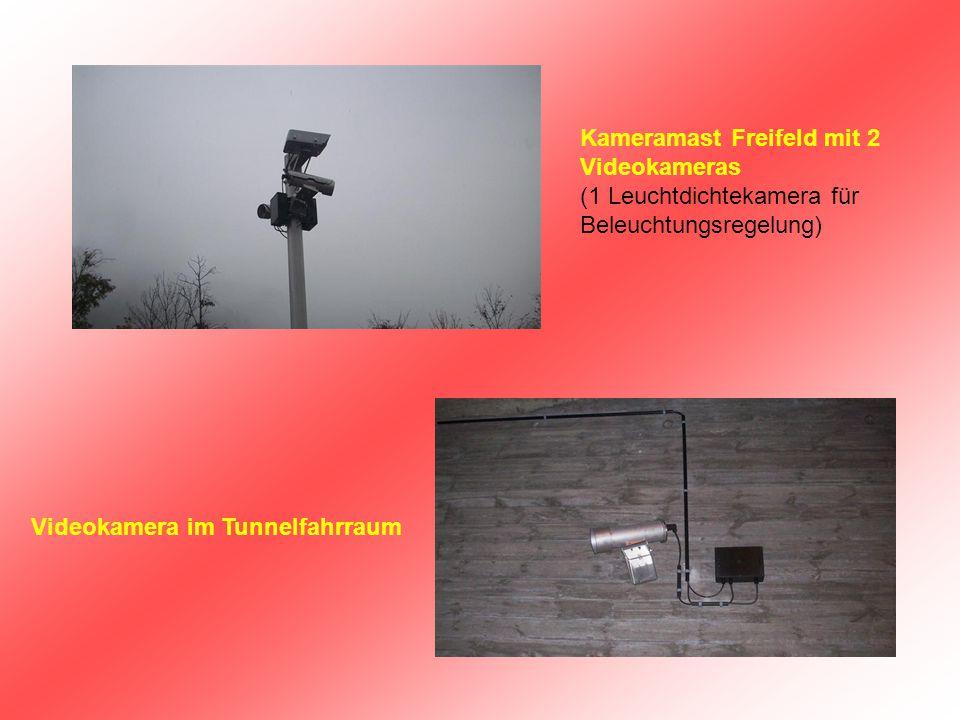 Kameramast Freifeld mit 2 Videokameras (1 Leuchtdichtekamera für Beleuchtungsregelung) Videokamera im Tunnelfahrraum