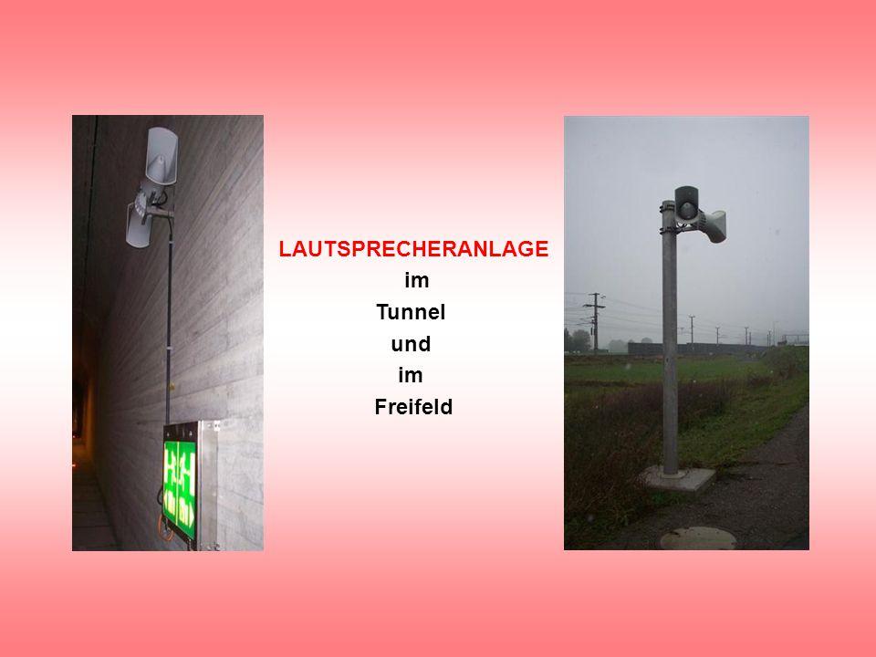 LAUTSPRECHERANLAGE im Tunnel und im Freifeld
