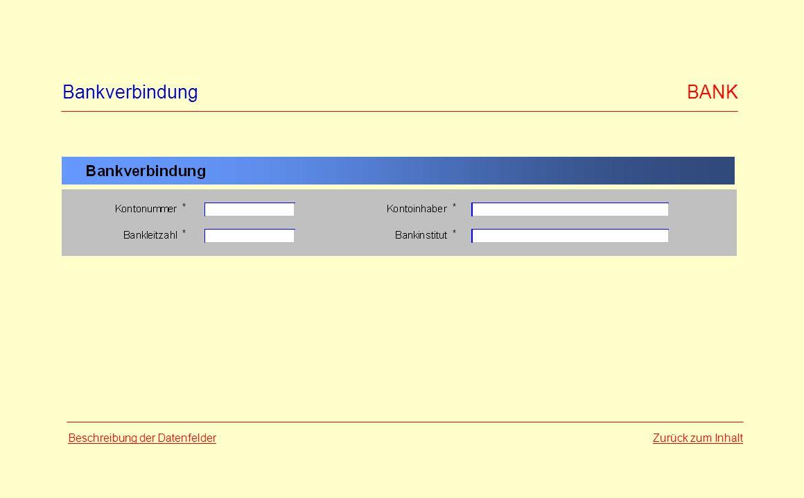 Bankverbindung BANK Beschreibung der Datenfelder Zurück zum Inhalt