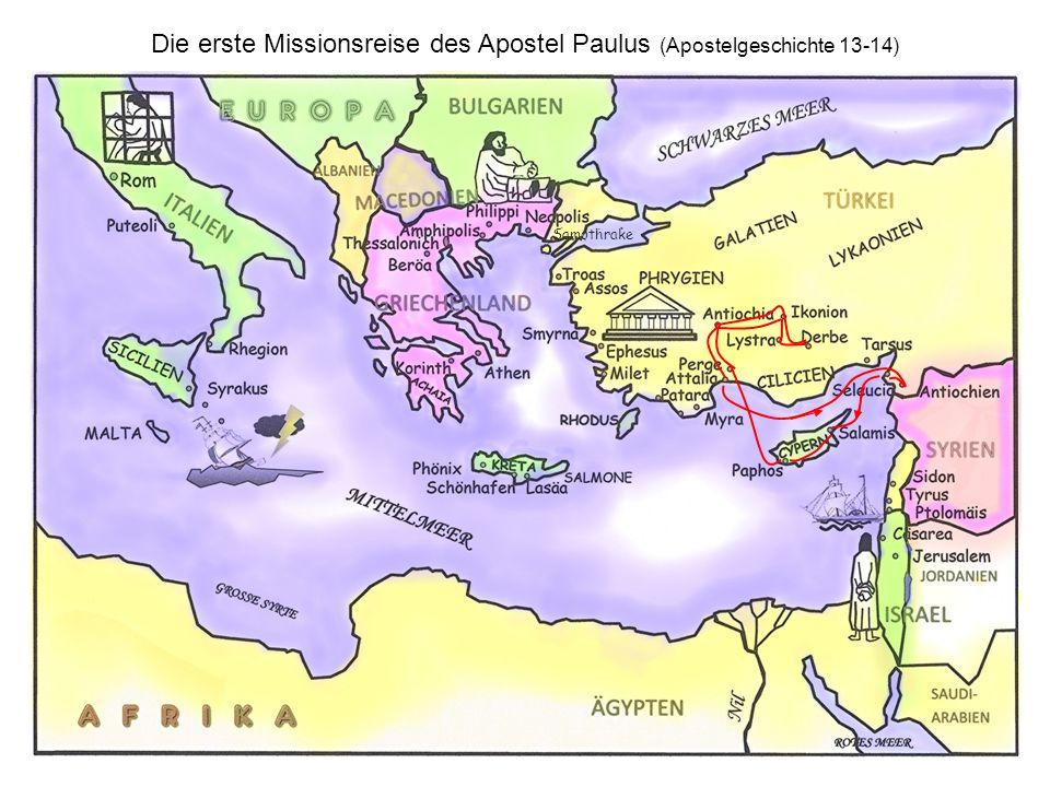Die zweite Missionsreise des Apostel Paulus (Apostelgeschichte 15,36 -18,22) Samothrake
