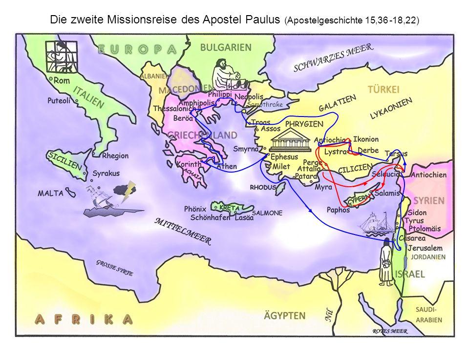 Die dritte Missionsreise des Apostel Paulus (Apostelgeschichte 18,23 – 23,35) Samothrake