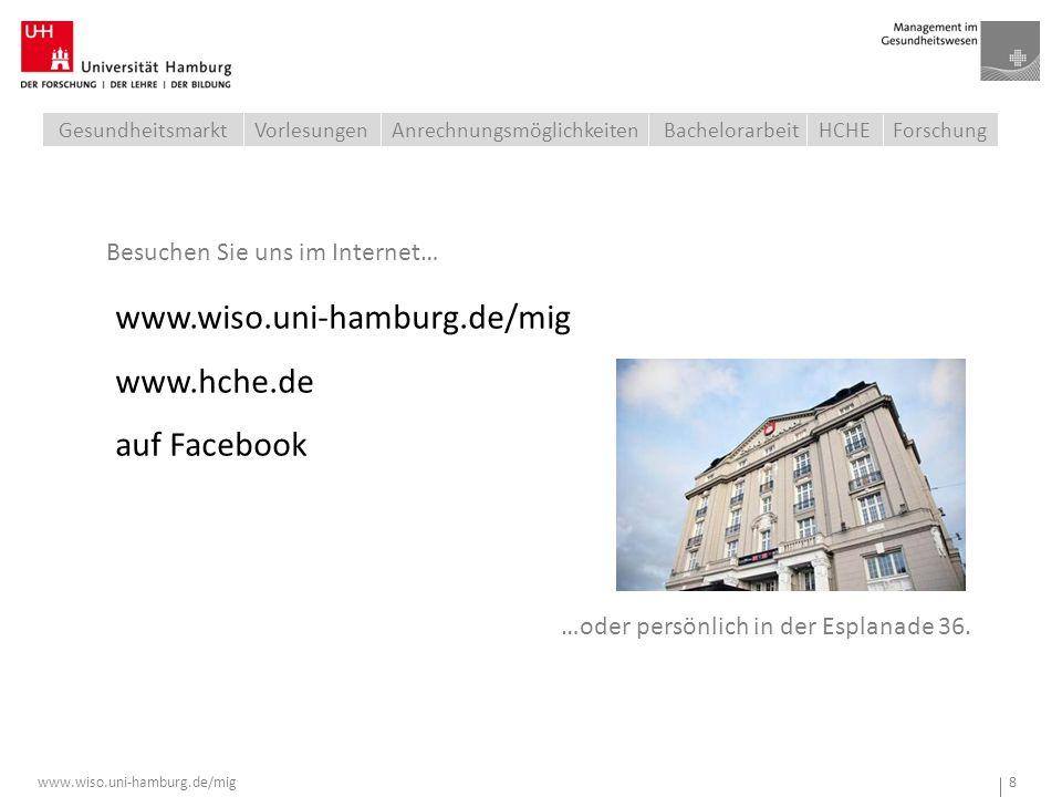 www.wiso.uni-hamburg.de/mig 8 www.hche.de auf Facebook Besuchen Sie uns im Internet… …oder persönlich in der Esplanade 36. Anrechnungsmöglichkeiten Ge