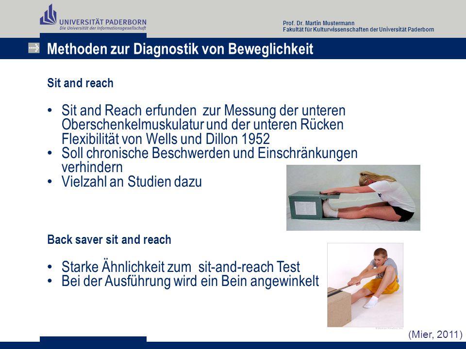 Methoden zur Diagnostik von Beweglichkeit Chair sit and reach Sitzen auf der Kante eines Stuhls Alternative für Patienten mit Beschwerden, z.B.