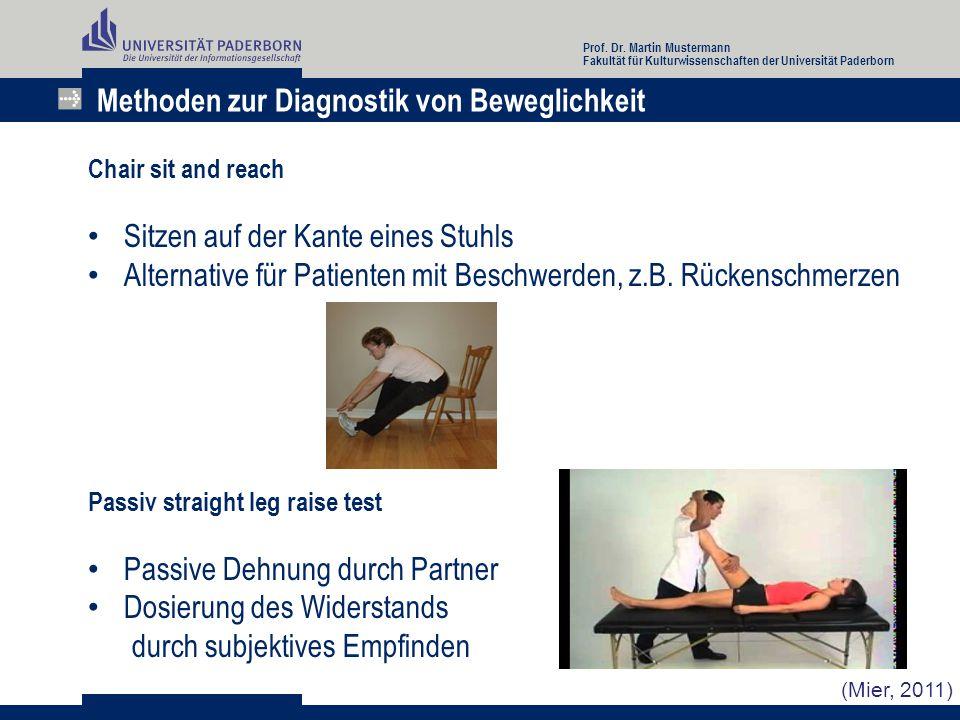 Methoden zur Diagnostik von Beweglichkeit Chair sit and reach Sitzen auf der Kante eines Stuhls Alternative für Patienten mit Beschwerden, z.B. Rücken