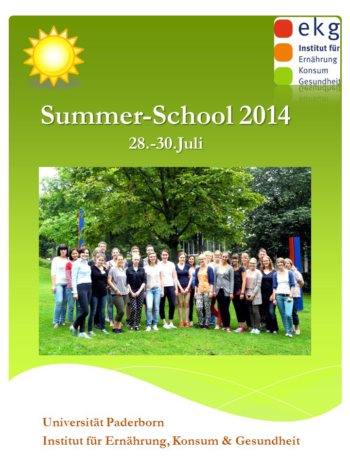 Summer-School 2014 28.-30.Juli Universität Paderborn Institut für Ernährung, Konsum & Gesundheit
