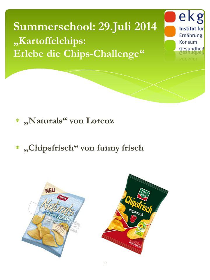 """ """"Naturals"""" von Lorenz  """"Chipsfrisch"""" von funny frisch 17 Summerschool: 29.Juli 2014 """"Kartoffelchips: Erlebe die Chips-Challenge"""""""