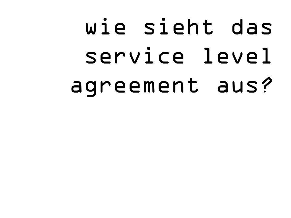 wie sieht das service level agreement aus