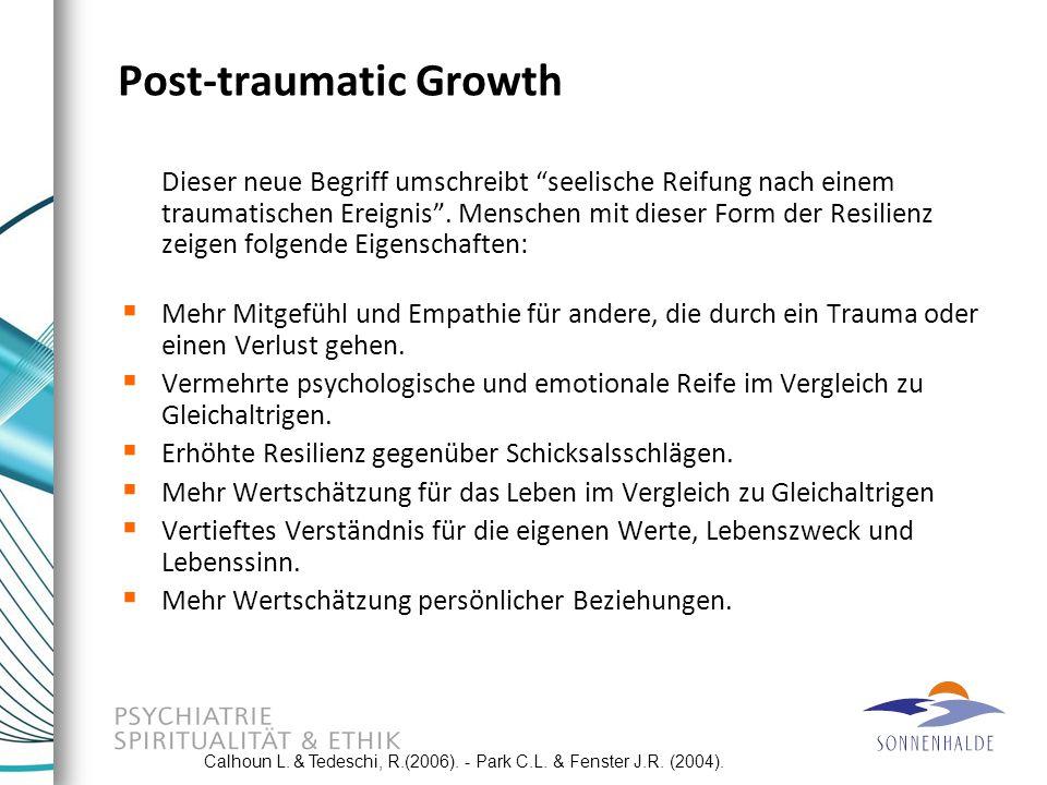 """Post-traumatic Growth Dieser neue Begriff umschreibt """"seelische Reifung nach einem traumatischen Ereignis"""". Menschen mit dieser Form der Resilienz zei"""